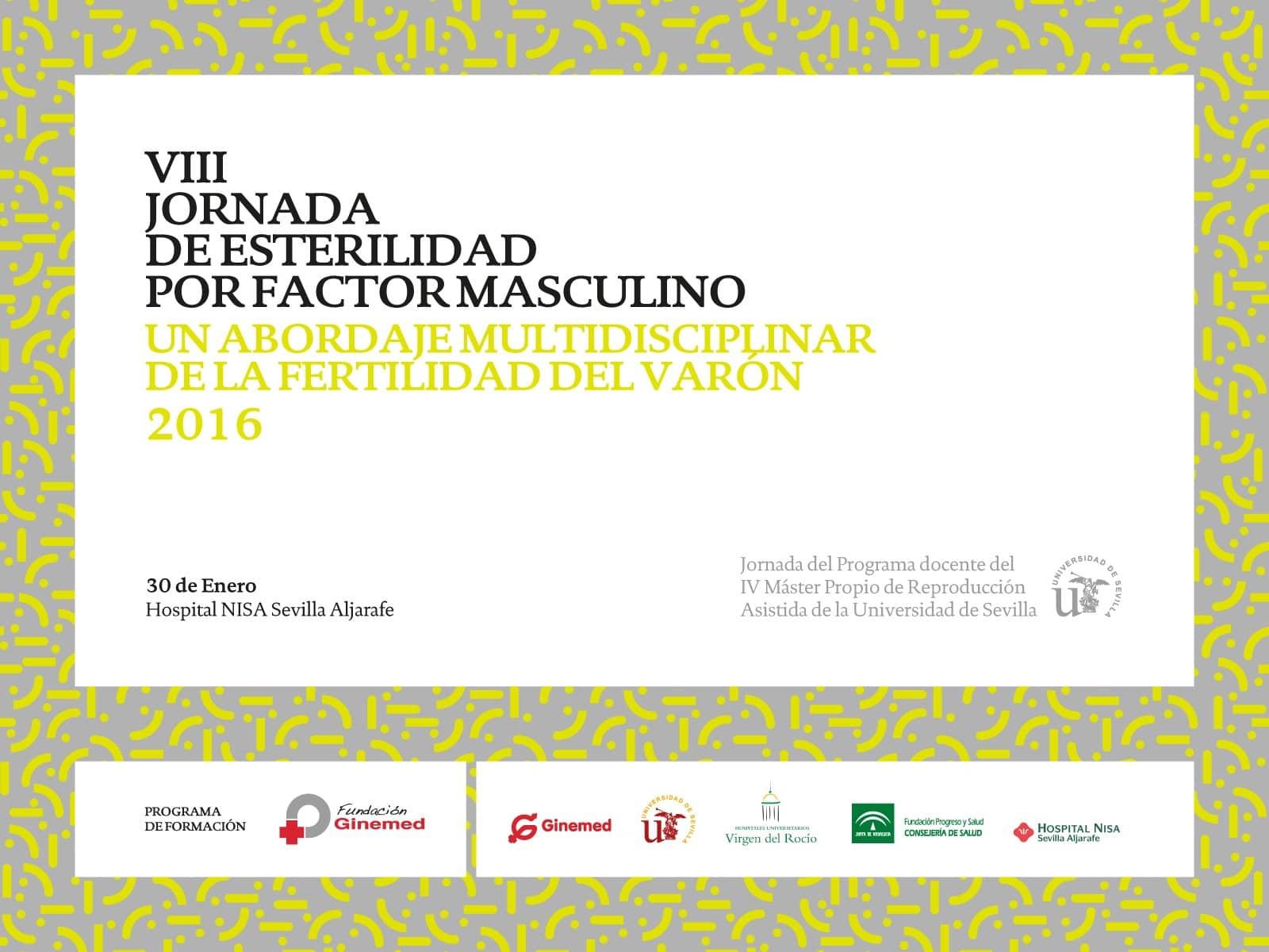 Cartel VIII Jornada de esterilidad por factor masculino. Un abordaje multidisciplinar de la fertilidad del varón 2016