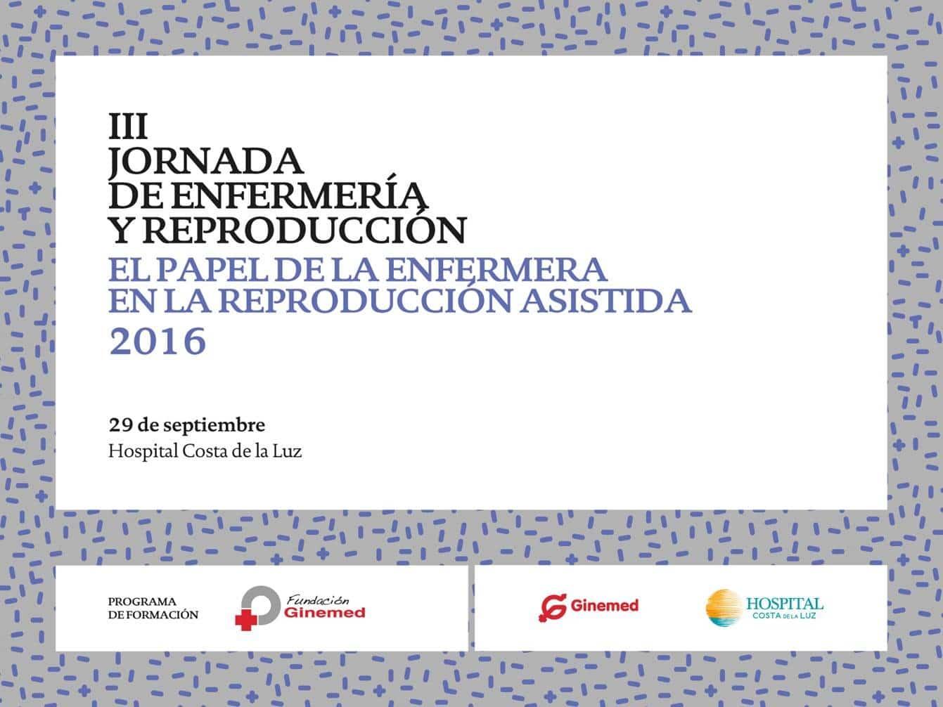 Cartel III Jornada de enfermería y reproducción. El papel de la enfermera en la reproducción asistida