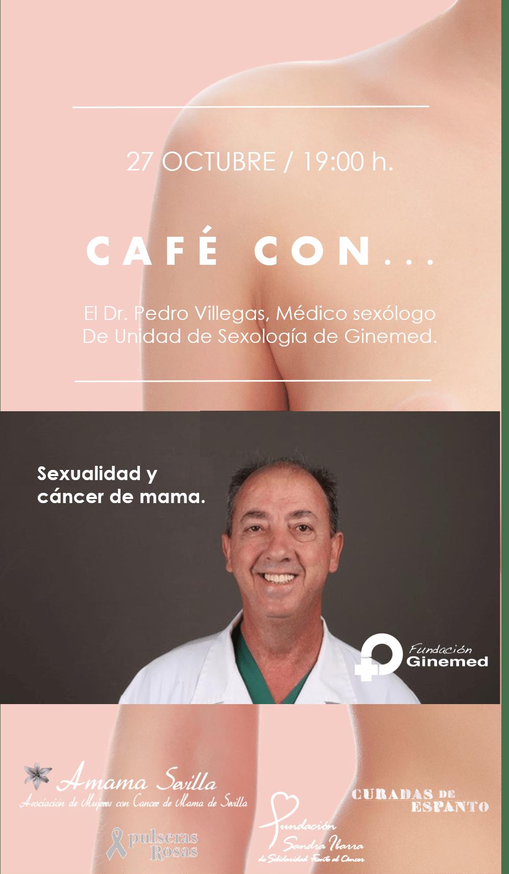 Café con Pedro Villegas. Médico Sexólogo Ginemed