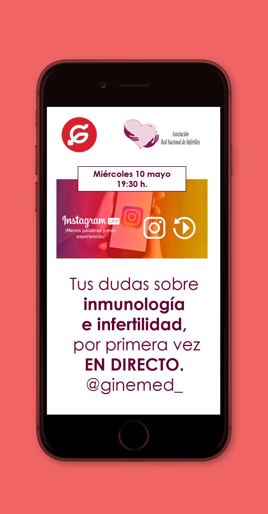 Sesión instagram. Tus dudas sobre inmunología e infertilidad por primera vez en directo. @ginemed_
