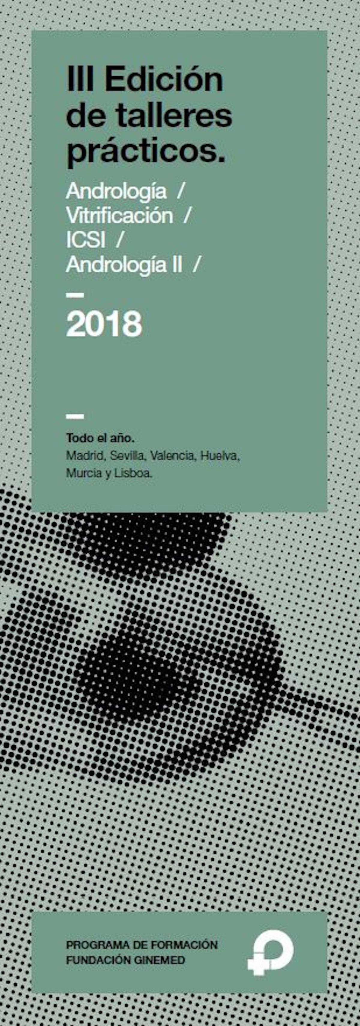 Cartel III Edición de talleres prácticos. Andrología, vitrificación, ICSI y Andrología II