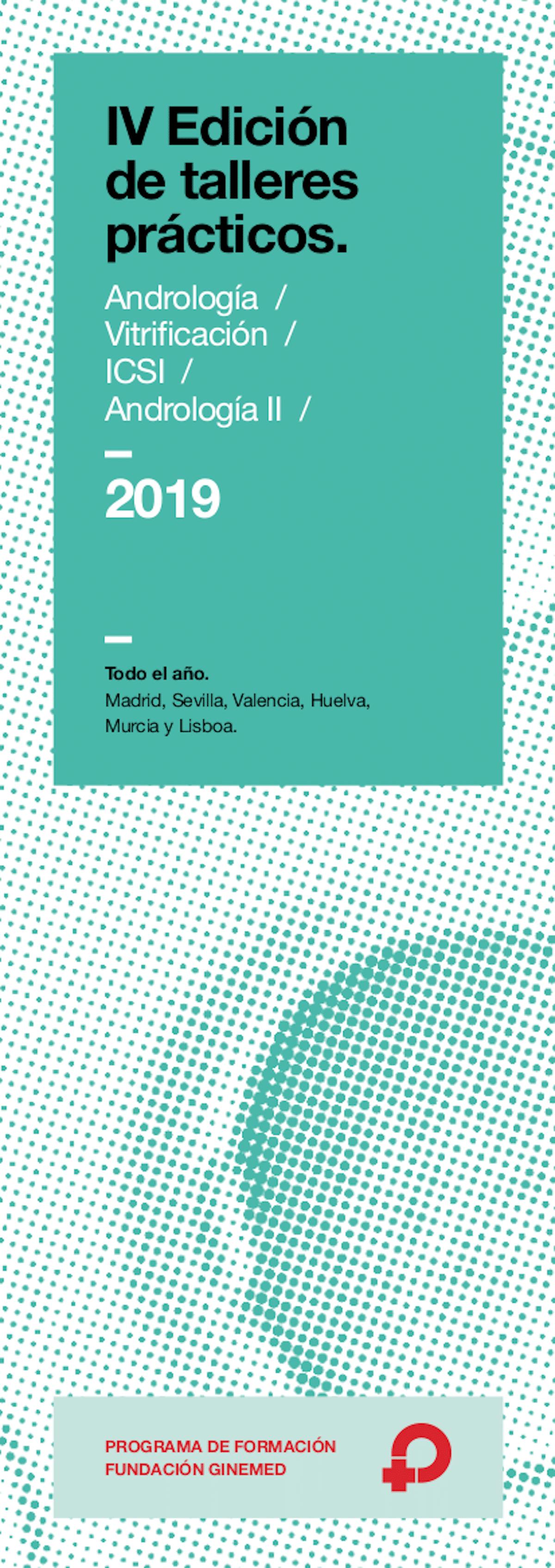 Cartel IV Edición de talleres prácticos andrología, vitrificación, icsi