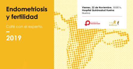 Cartel endometriosis y fertilidad. Café con el experto. 2019